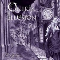 ONIRIK ILLUSION - The 13th hour...