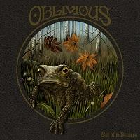 OBLIVIOUS - Out of the wilderness