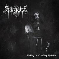 SARGEIST - Feeding the crawling shadows
