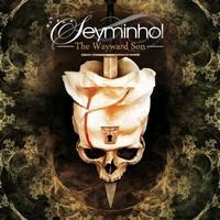 SEYMINHOL - The wayward son