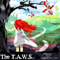 THE T.A.W.S. - Beyond the path