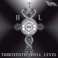 THIRTEENTH HELL LEVEL - Thirteenth hell level