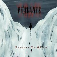 VIGILANTE - Licence To Killin