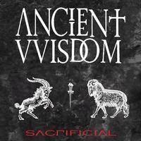 ANCIENT VVISDOM - Sacrificial