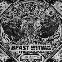 BEAST WITHIN THE SOUND - ... And Vice Versa