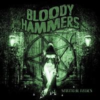 BLOODY HAMMERS - Spiritual Relics