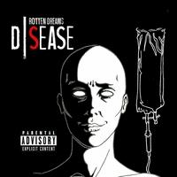 DSEASE - Rotten dreams