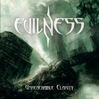 EVILNESS - Unreachable Clarity