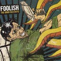 FOOLISH - The good old days