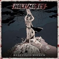 HOLY MOSES - Redefined Mayhem