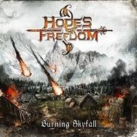 HOPES OF FREEDOM - Burning Skyfall