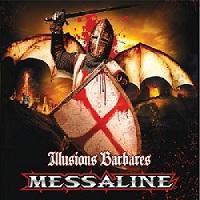 MESSALINE - Illusions barbares