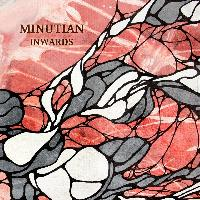 MINUTIAN - Inwards