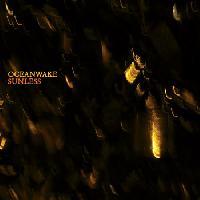 OCEANWAKE - Sunless
