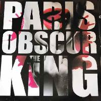PARIS OBSCUR - The king
