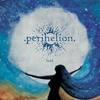 PERIHELION - Hold