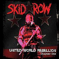 SKID ROW - United world rebellion - chapter 1