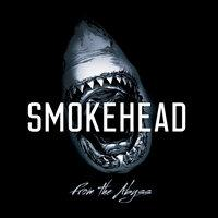 SMOKEHEAD - From the abyss