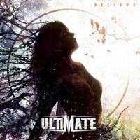 ULTIMATE - Believe