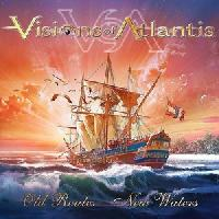 VISIONS OF ATLANTIS - Old routes, new waters