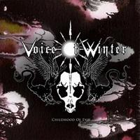 VOICE OF WINTER - Childhood Of Evil