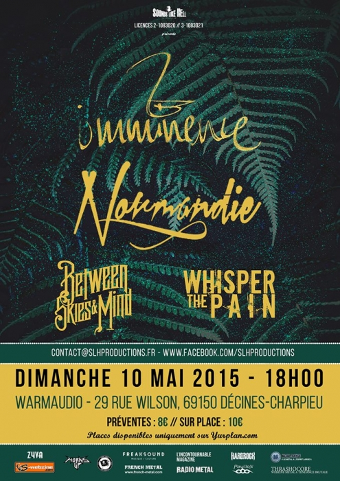 WHISPER THE PAIN01, BETWEEN SKIES & MIND02, NORMANDIE03, IMMINENCE04