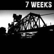 7 WEEKS - 7 Weeks