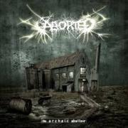 ABORTED - The archaic Abbatoir