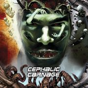 CEPHALIC CARNAGE - Conforming To Abnormality