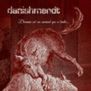 DANISHMENDT - L'homme est un animal qui a trahi…