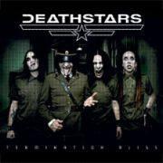 DEATHSTARS - Termination Bliss