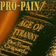 PRO-PAIN - Age Of Tyranny – The Tenth Crusade