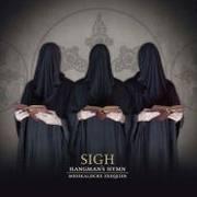 SIGH - Hangman's Hymn (musikalische Exequien)