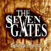 THE SEVEN GATES - Gehenna's Sword