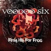 VOODOO SIX - First Hit For Free