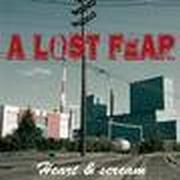 A LOST FEAR - Heart & scream