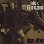 ALEX EHRSAM - review