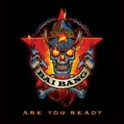 BAI BANG - Are You Ready