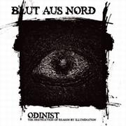 BLUT AUS NORD - Odinist, The Destruction Of Reason By Illumination