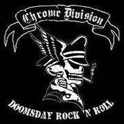 CHROME DIVISION - Doomsday rock 'n roll
