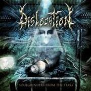 DISLOCATION - Soulgrinders From The Stars