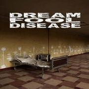 DREAM FOOL DISEASE - Dream Fool Disease