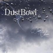DUSTBOWL - Drops Of Chaos