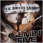 GEMINI FIVE - Sex Drugs Anarchy