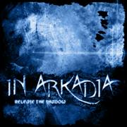 IN ARKADIA - Release the shadow