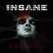 INSANE - Addicted