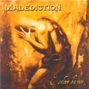 MALEDICTION - Esclave du vice