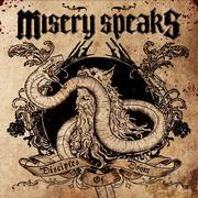 MISERY SPEAKS - Disciples of doom