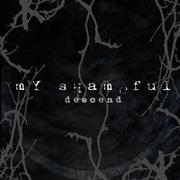 MY SHAMEFUL - Descend