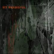 MY SHAMEFUL - Of Dust…